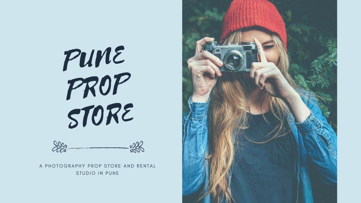 The First Photography Rental Prop Store in Pune is here in 2020!